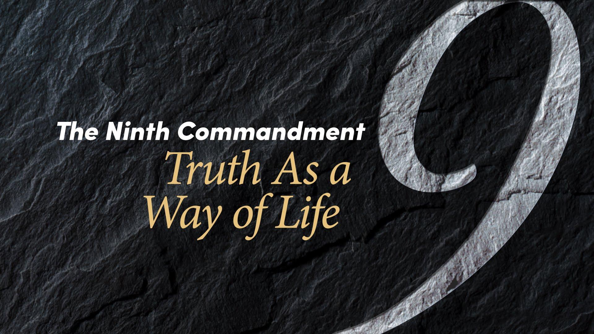 Ninth Commandment | United Church of God