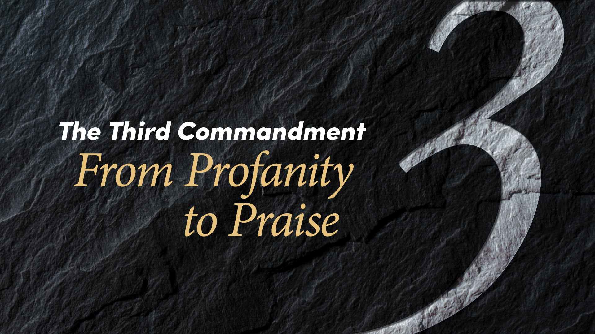 The Third Commandment: From Profanity to Praise | United Church of God
