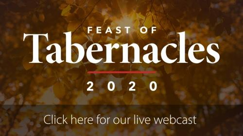 Feast of Tabernacles 2020 Webcast