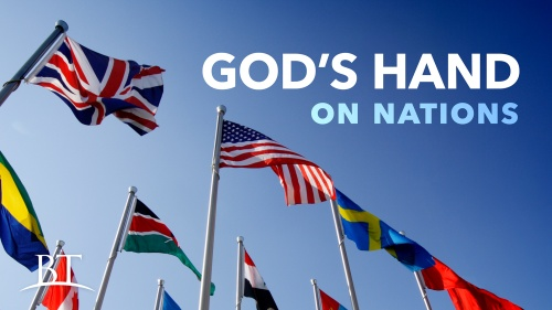 Beyond Today -- God's Hand on Nations