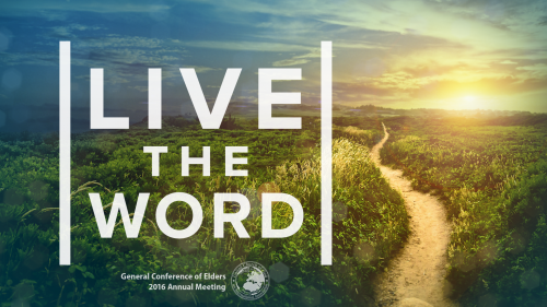 "The General Conference of Elders 2016 annual meeting theme is ""Live the Word""."