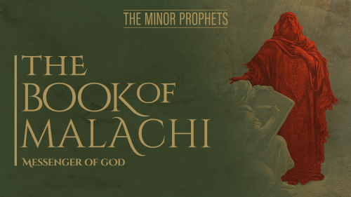 This is a graphic of the Malachi Bible Study title.
