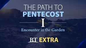 This is a graphic of the first Path to Pentecost BT Extra video series