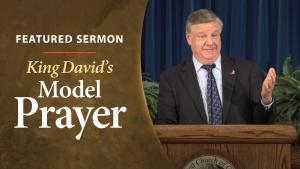 Sermon - King David's Model Prayer