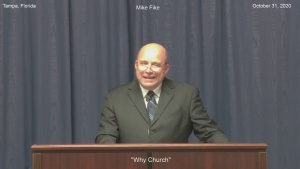 """Mike Fike """"Why Church"""""""
