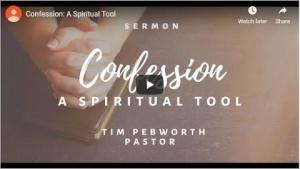 Confession: A Spiritual Tool