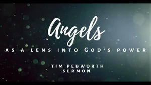 Angels as a Lens into God's Power
