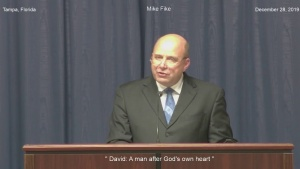 "Mike Fike "" David - A Man after God's Own Heart """
