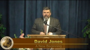 """A New Beginning"" by David Jones- Sermon 2020-04-11"