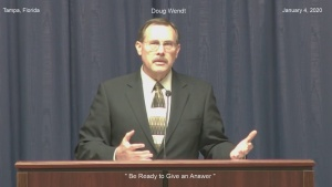 """Doug Wendt  """" Be Ready to Give an Answer """""""