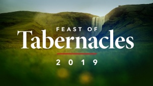Welcome to the 2019 Feast of Tabernacles!