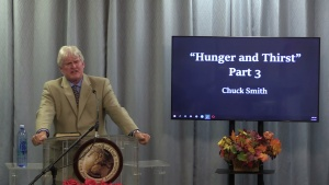 Chuck Smith Hunger and Thirst part 3