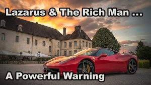 Lazarus & The Rich Man - What Happens When You Die?