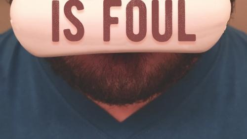 Foul Language is Foul