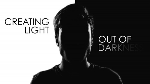 Creating Light out of Darkness