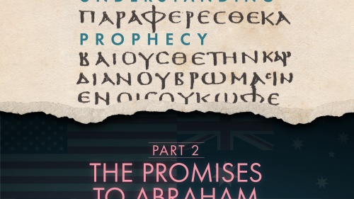 The Promises to Abraham, Part 2