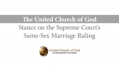 The United Church of God's Stance on Same-Sex Marriage Ruling