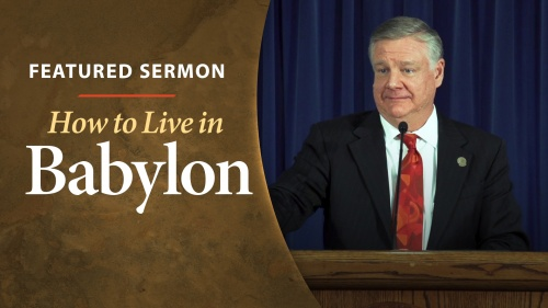 Sermon - How to Live in Babylon