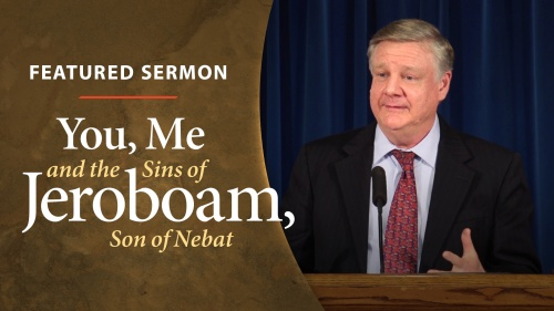 You, Me and the Sins of Jeroboam, Son of Nebat