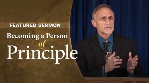Sermon - Becoming a Person of Principle