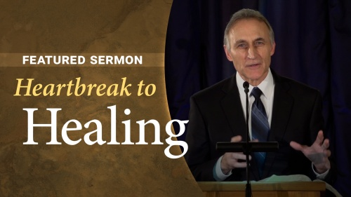 Sermon - Heartbreak to Healing