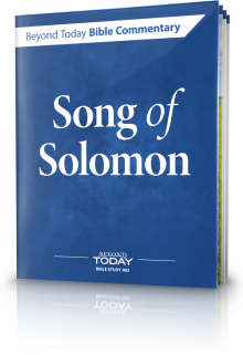 Beyond Today Bible Commentary: Song of Solomon