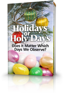 Holidays or Holy Days - Does It Matter Which Days We Observe?