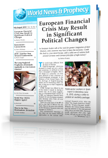 World News and Prophecy July - August 2010