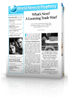 World News and Prophecy March - April 2009