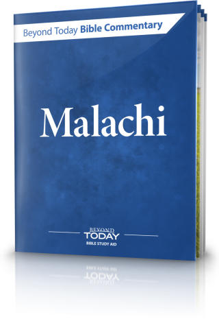 Beyond Today Bible Commentary: Malachi