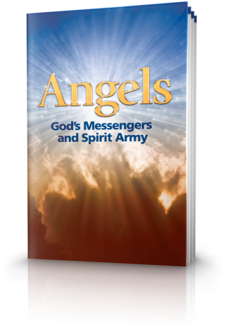 Angels: God's Messengers and Spirit Army