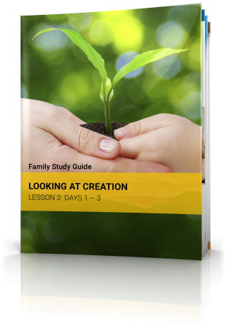 Family Study Guide: Creation: Lesson 2