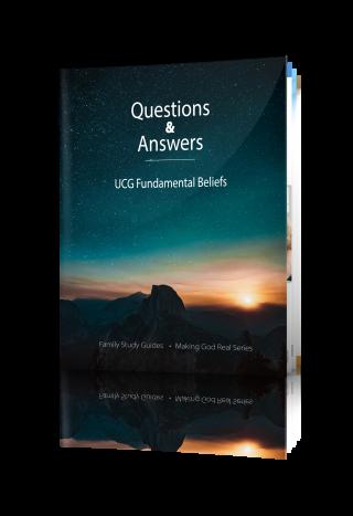 making-god-real-ucg-fundamental-beliefs-q-&-a-cover