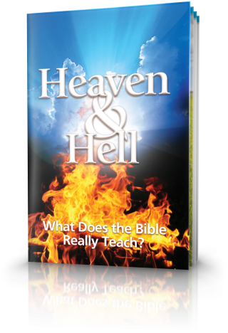 Heaven and Hell - What Does the Bible Really Teach?