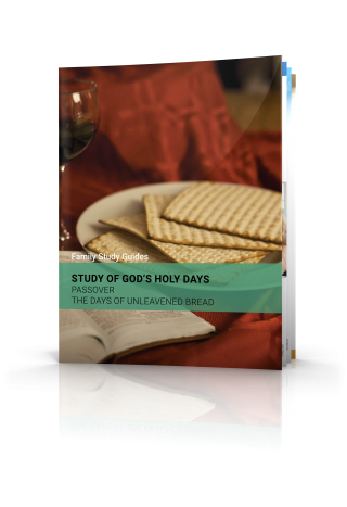 Family Study Guides: Passover and the Days of Unleavened Bread 2017