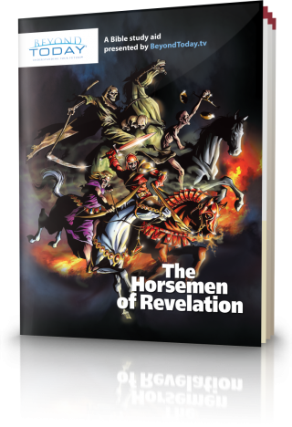 The Horsemen of Revelation | United Church of God