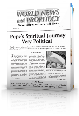 World News and Prophecy April - May 2000