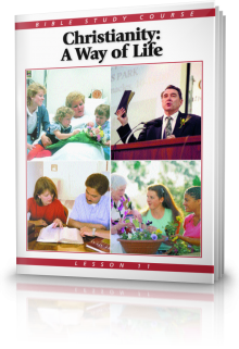 Bible Study Course - Christianity: A Way of Life