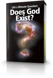 Life's Ultimate Question - Does God Exist?