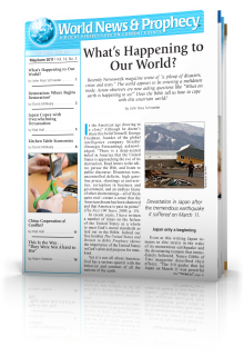 World News and Prophecy May - June 2011
