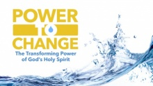 Power to Change: The Transforming Power of God's Holy Spirit