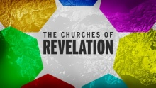 Beyond Today Bible Study -- The Churches of Revelation