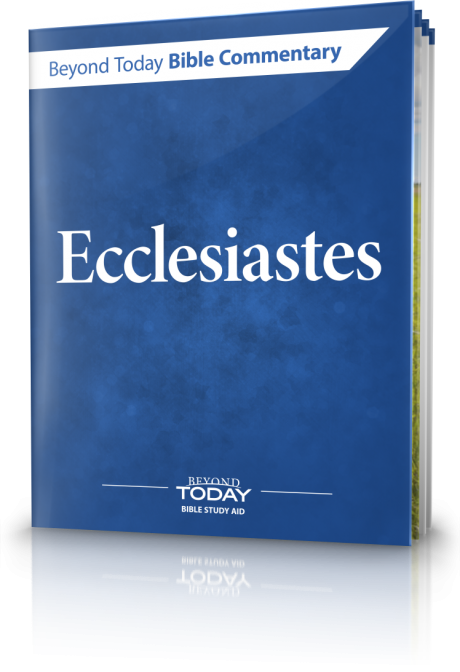 Bible Commentary: Ecclesiastes 3:1-15 | United Church of God