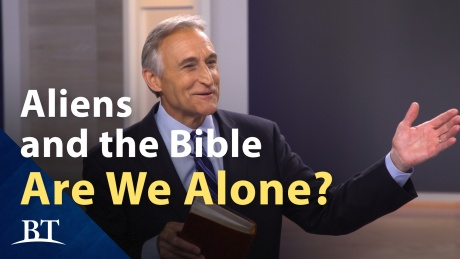 Beyond Today -- Aliens and the Bible: Are We Alone?