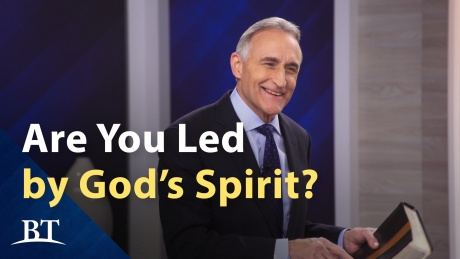 Beyond Today -- Am I Led by the Holy Spirit?