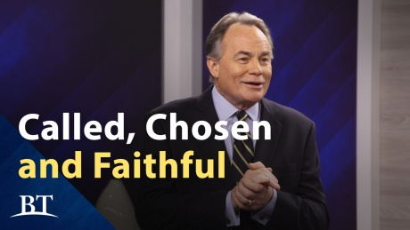 Beyond Today -- Called, Chosen and Faithful