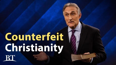 Beyond Today -- Counterfeit Christianity