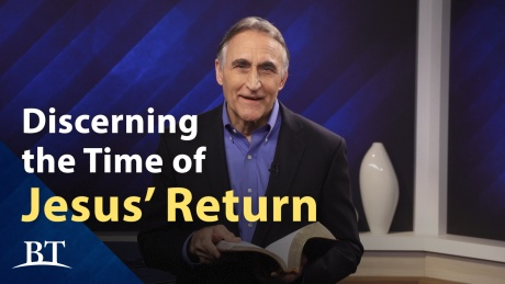 Beyond Today -- Discerning the Time of Jesus' Return