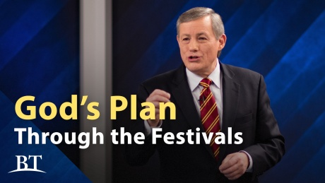 Beyond Today -- God's Plan Through the Festivals