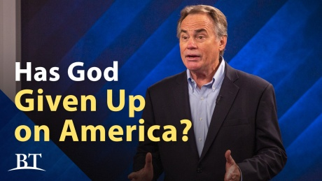 Beyond Today -- Has God Given Up On America?